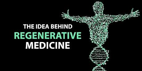 Introduction to Regenerative Medicine - The Foundation of 7 Biologics tickets