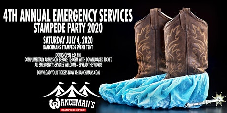 4th Annual Emergency Services - Stampede Party 2020 tickets