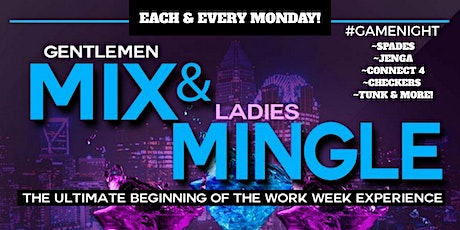 Mix And Mingle Monday's tickets