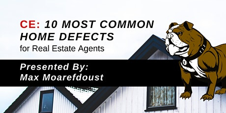 CE: 10 Most Common Home Defects - for Real Estate Agents tickets