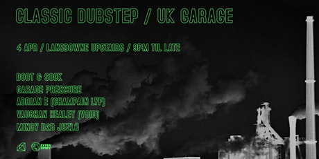Classic Dubstep/UKG Night 1.0 tickets