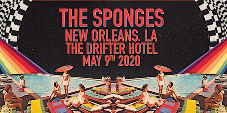 The Sponges @ The Drifter Hotel, New Orleans, LA tickets