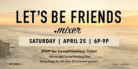 Let's Be Friends Mixer tickets