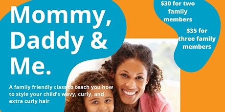 Mommy, Daddy & Me:  A class on how to style your child's curly hair tickets