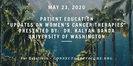 Elev8Cure Foundation Patient Education: Updates on Women's Cancer Therapies tickets