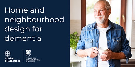 Home and Neighbourhood Design for Dementia  tickets