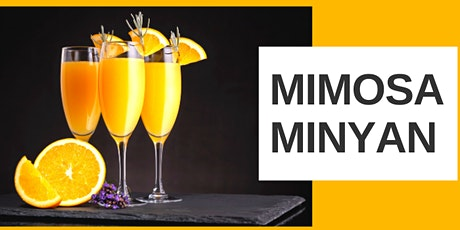 Mimosa Minyan - April 18th tickets