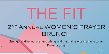 THE FIT 2nd Annual Women's Prayer Brunch tickets