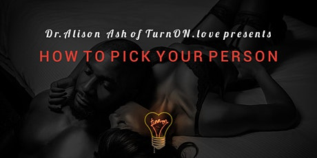 VIRTUAL OFFERING: How to Pick Your Person(s) tickets
