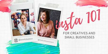 Insta 101 - Marketing for Creatives & Small Businesses tickets