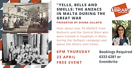 """Yells, Bells and Smells: The ANZACS in Malta during the Great War"" tickets"