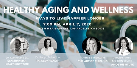Healthy Aging and Wellness tickets