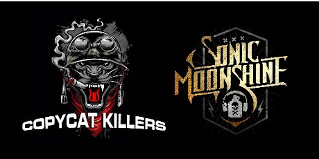 Copy Cat Killers | Sonic Moonshine tickets