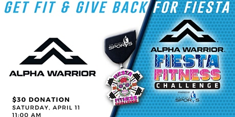 Fiesta Fitness Fundraiser - Alpha Warrior 360 Fitness tickets