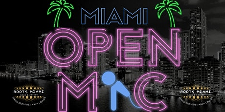 Miami Open Mic | Roots Miami Kava Bar tickets