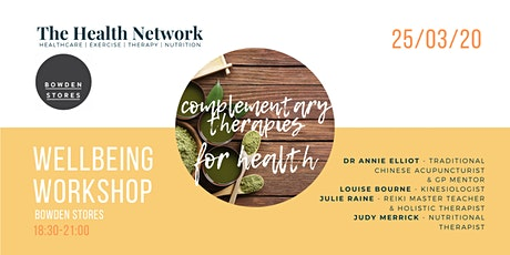 Complementary Therapies for Health Wellbeing Workshop by The Health Network tickets