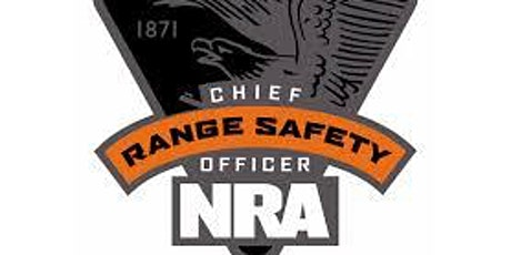 NRA Chief Range Safety Officer Course tickets