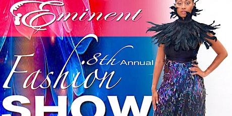 Eminent's 8th Annual Fashion Show tickets