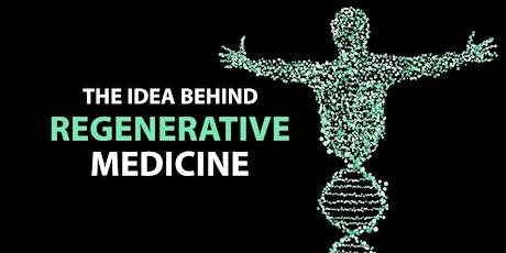 Intro to Regenerative Medicine - 7-Part Training in Cutting Edge Biologics tickets