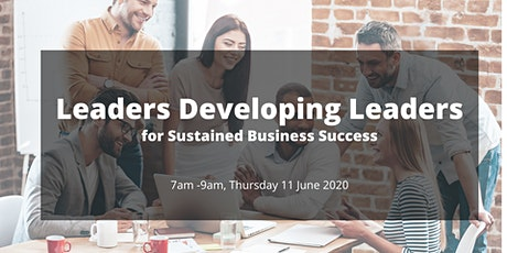 Leaders Developing Leaders for Sustained Business Success - Melbourne tickets