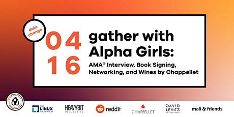 Gather with Alpha Girls: AMA® Interview, Book Signing, Networking tickets