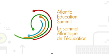 2020 Atlantic Education Summit (St)- Sommet Atlantique de l'éducation 2020 (Ét) tickets