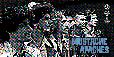 Mustache e os Apaches ingressos