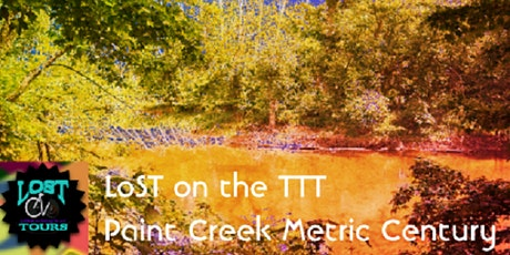 LoST on the TTT - Paint Creek Metric Century - Chillicothe to Washington CH tickets
