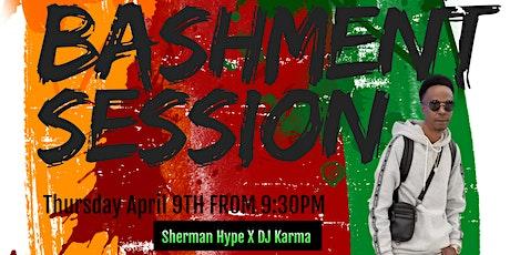 Bashment Session Ft. Firistic Steenie tickets
