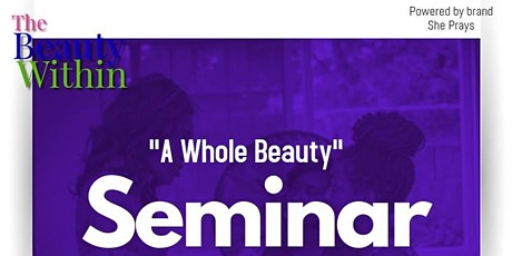 The Beauty Within's Seminar tickets