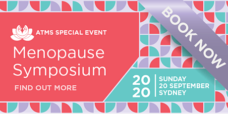 The ATMS 2020 Menopause Symposium - Sydney tickets