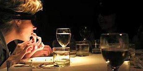 Dinner in the dark w/guided meditation tickets