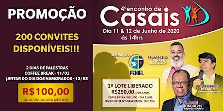 4º ENCONTRO DE CASAIS - JUNHO DE 2020 ingressos