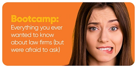 Bootcamp: Everything you want to know about working in a law firm tickets