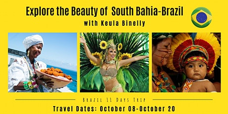 Explore the Beauty of South Bahia-Brazil with Keula Binelly tickets