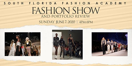 South Florida Fashion Academy Fashion Show and Portfolio Review tickets
