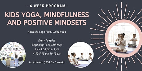 Kids Yoga and Mindfulness - 6 week program (10-13 yrs) tickets