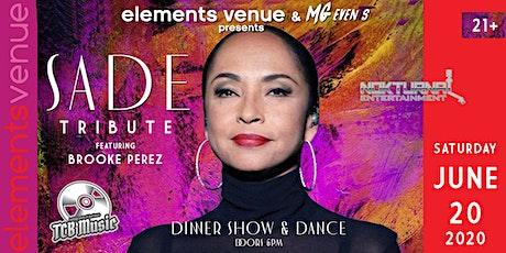 Sade Tribute Dinner Show tickets