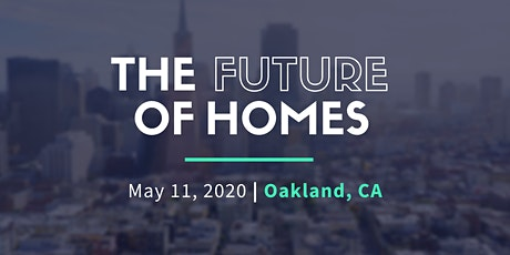 The Future of Homes: Modular Renewable Energy Smart Homes - Oakland tickets