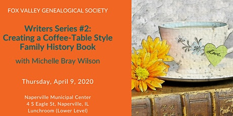 Writers Series #2 - Creating a Coffee-Table Style Family History Book tickets