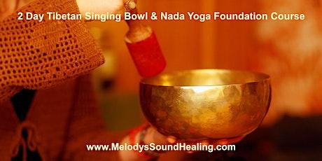 2 Day Tibetan Singing Bowls & Nada Yoga Foundation Course - Gold Coast  tickets