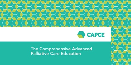 Comprehensive Advanced Palliative Care Education (CAPCE) **Postponed** tickets