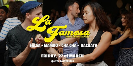 La Famosa Party - Salsa & Bachata - City Tatts Club - FRI 17 APRIL tickets