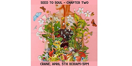 Seed to Soul: A Festival tickets