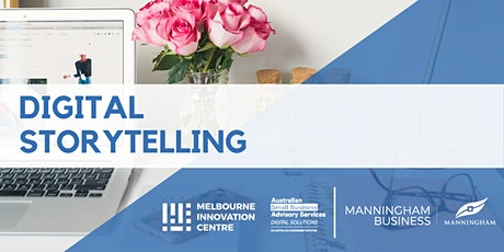 [CANCELLED]: Digital Storytelling for Small Business - Manningham tickets