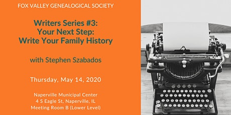 Writers Series #3 - Your Next Step: Write Your Family History tickets