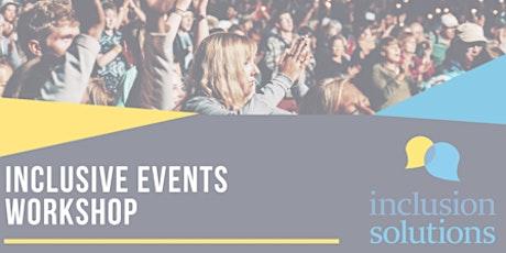 Upskill Series:  Inclusive Events Workshop tickets