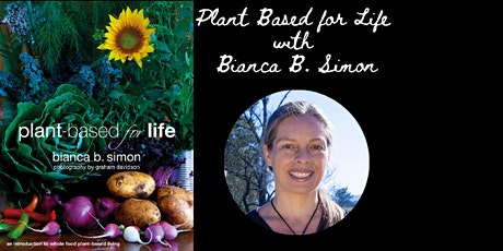 Plant based for Life with Bianca B. Simon tickets