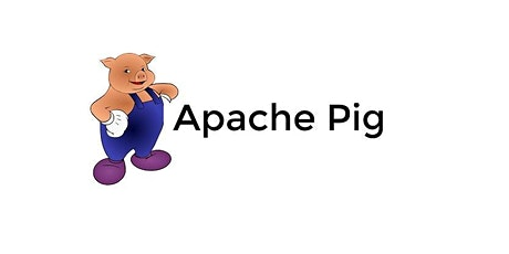 4 Weeks Apache Pig Training in Chapel Hill |  April 20, 2020 - May 13, 2020 tickets