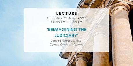 'Reimagining the Judiciary' tickets
